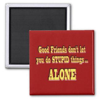 Good Friends Square Magnet