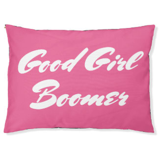 Good Girl Boomer Pink White Typography Pet Bed