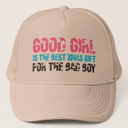 Good Girl For Bad Boy Trucker Hat
