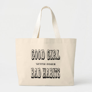 Good Girl With Some Bad Habits Bag