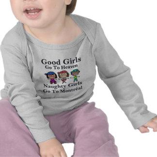 Good Girls Go To Heaven Naughty Girls Go Montreal T-shirt