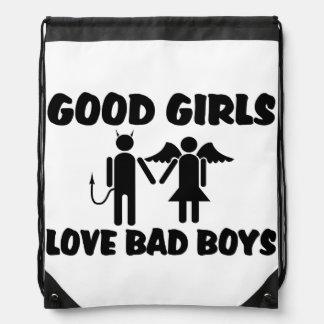 Good Girls Love Bad Boys Drawstring Backpacks