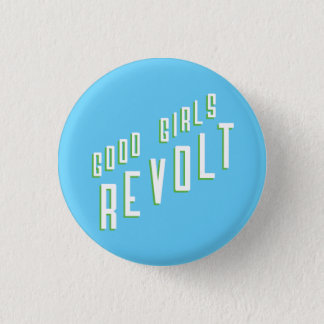 Good Girls Revolt 3 Cm Round Badge