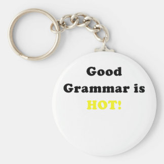 Good Grammar is Hot Key Chains