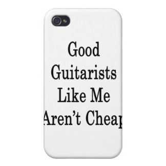 Good Guitarists Like Me Aren t Cheap iPhone 4/4S Cases
