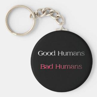 Good Humans Bad Humans Keychain