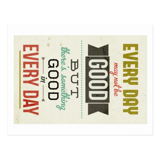 Good in Every Day postcards