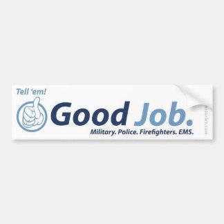 Good Job - Bumper Sticker