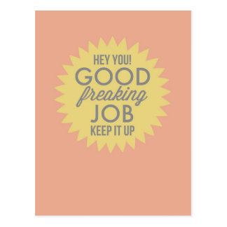Good Job Yellow & Pink Fun Humour Encouragement Postcard