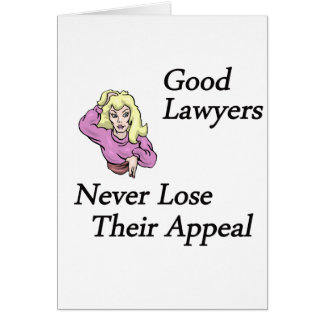 Good Lawyers Greeting Card
