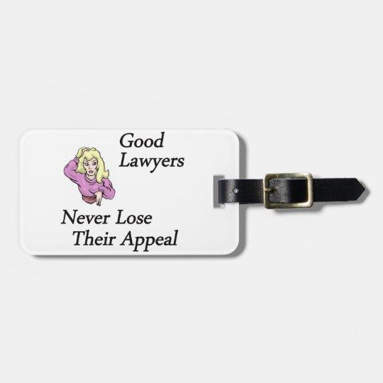 Good Lawyers Luggage Tag