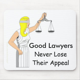 Good Lawyers Never Lose Their Appeal Mouse Mat