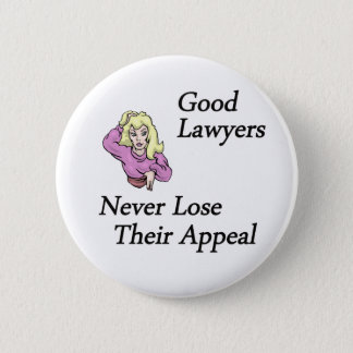 good lawyers woman 6 cm round badge