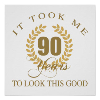 Good Looking 90th Birthday Poster