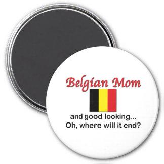 Good Looking Belgian Mom 7.5 Cm Round Magnet