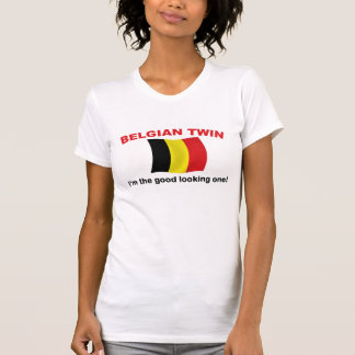 Good Looking Belgian Twin T Shirts