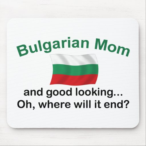 Good Looking Bulgarian Mom Mouse Pad
