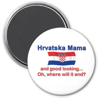 Good Looking Croatian Mama 7.5 Cm Round Magnet