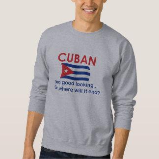 Good Looking Cuban Pull Over Sweatshirt