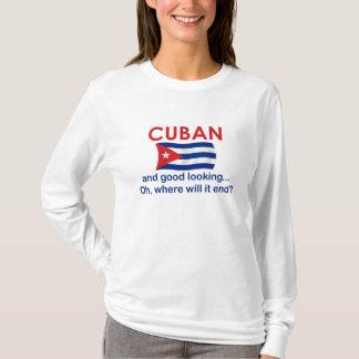 Good Looking Cuban T-Shirt