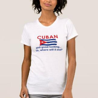 Good Looking Cuban T Shirt