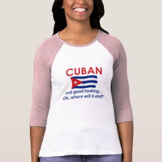 Good Looking Cuban T-shirts