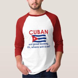 Good Looking Cuban Tshirts