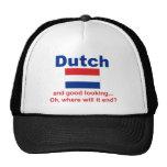 Good Looking Dutch Mesh Hats