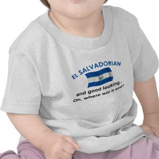 Good Looking El Salvadorian Shirt