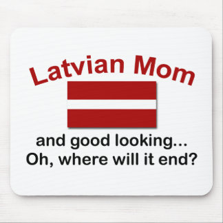 Good Looking Latvian Mom Mouse Pad