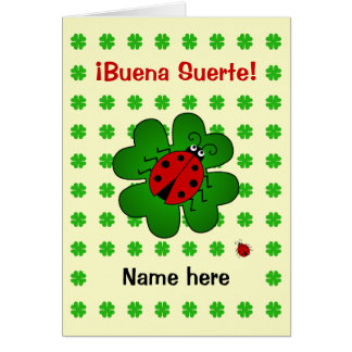Good luck add name buena suerte greeting card