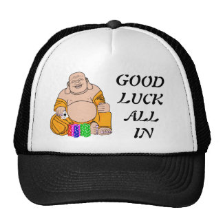 GOOD LUCK ALL IN TEXAS HOLD'EM BUDDA SHOVE CAP