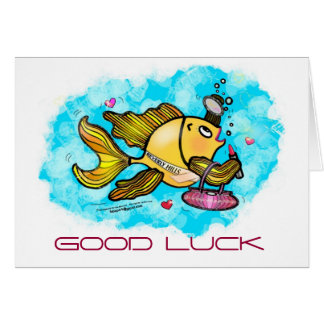 GOOD LUCK Beverly Hills Fish cute funny comic Card