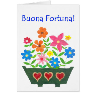 Good Luck Card, Italian Greeting - Flower Power Greeting Card