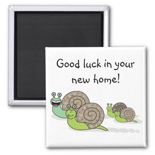 Good luck in your new home ! square magnet