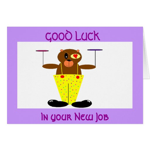GOOD LUCK, In your New Job Greeting Card