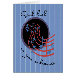 Good Luck, Musical Endeavors Greeting Cards