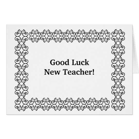Good Luck New Teacher! Card