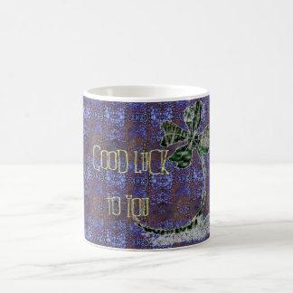 Good Luck to you Coffee Mug