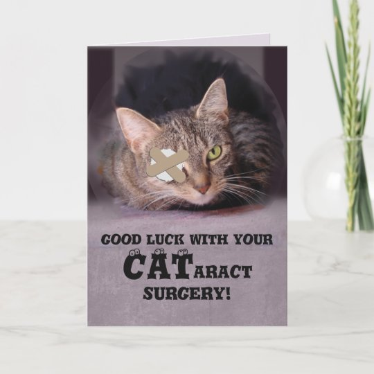 Good Luck With Your Cataract Surgery Card Zazzlecouk