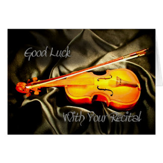 Good Luck with your recital, a violin card