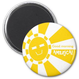 Good morning, AMERICA! 6 Cm Round Magnet