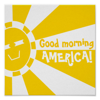 Good morning, AMERICA! Poster