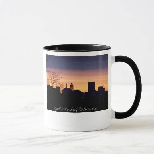 Good Morning Baltimore Mug