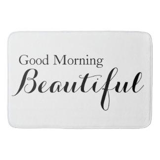 Good Morning Beautiful Bath Mats