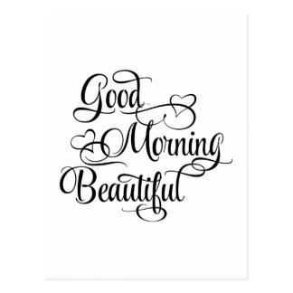 Good Morning Beautiful - Inspirational Card Postcard
