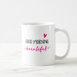 Good Morning Beautiful | Inspirational Mug