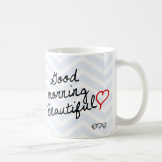 Good Morning Beautiful! Light Blue Chevron pattern Coffee Mug