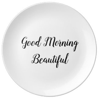 Good Morning Beautiful Typography Love Quote Plate