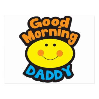Good Morning DADDY Postcard